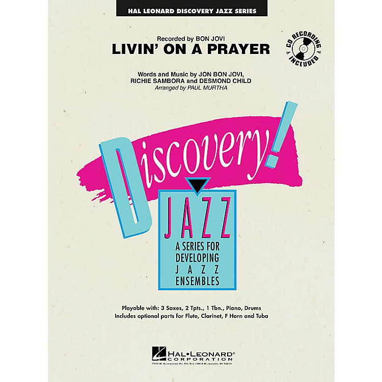 Hal LeonardLivin' on a Prayer Jazz Band Level 1.5 Arranged by Paul Murtha