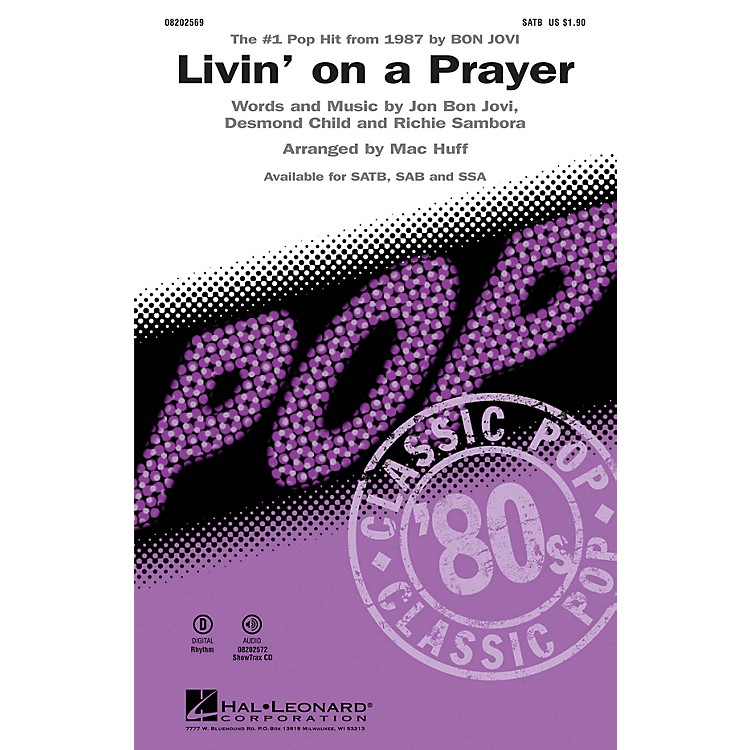 Hal Leonard Livin' on a Prayer SATB by Bon Jovi arranged by Mac Huff