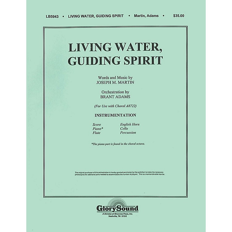 Shawnee PressLiving Water, Guiding Spirit Score & Parts composed by Joseph M. Martin