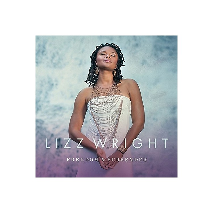 AllianceLizz Wright - Freedom & Surrender
