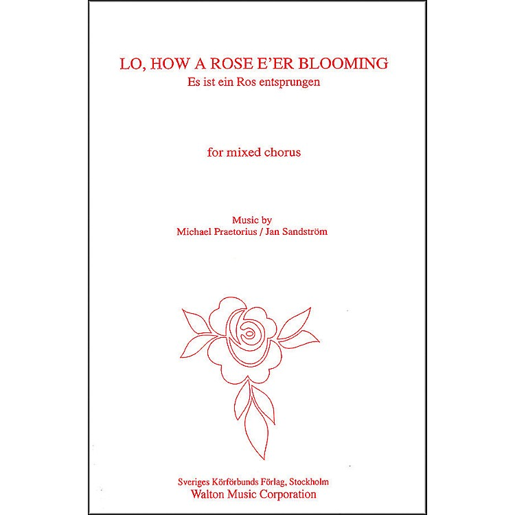 Walton MusicLo How A Rose E'er Blooming SATB
