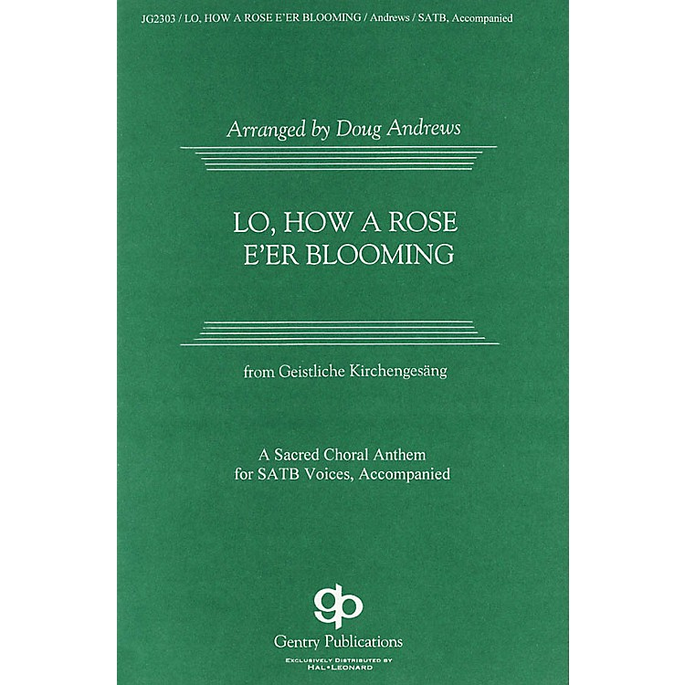 Gentry Publications Lo, How a Rose E'er Blooming SATB arranged by Doug Andrews