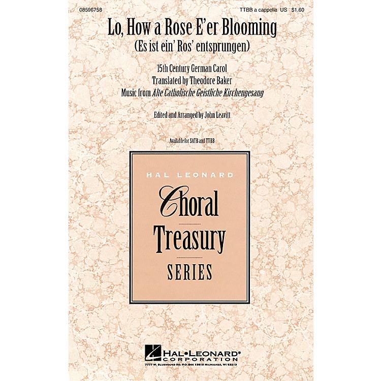 Hal LeonardLo, How a Rose E'er Blooming TTBB arranged by John Leavitt