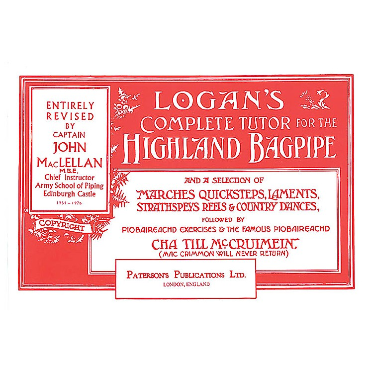 Music SalesLogan's Complete Tutor for the Highland Bagpipe Music Sales America Softcover by Captain John A. MacLellan