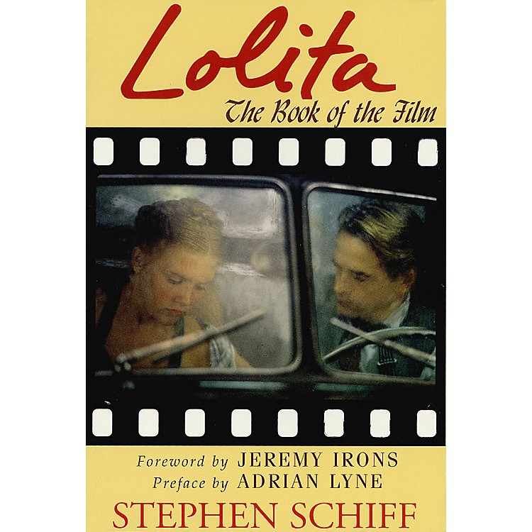 Applause BooksLolita (The Book of the Film) Applause Books Series Softcover Written by Stephen Schiff
