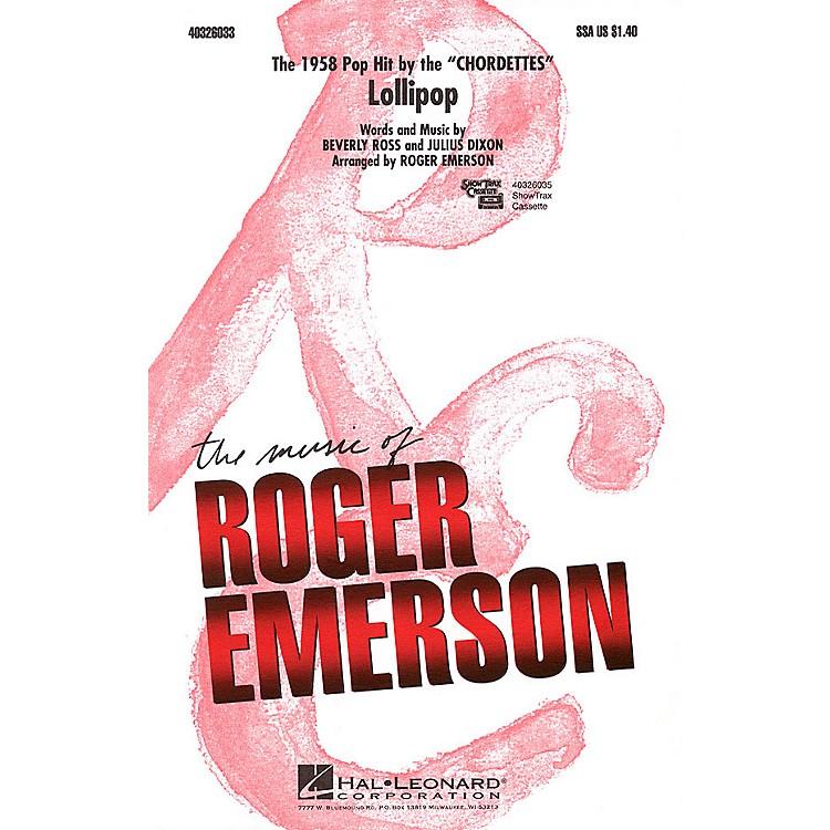 Hal LeonardLollipop SSA by Chordettes arranged by Roger Emerson