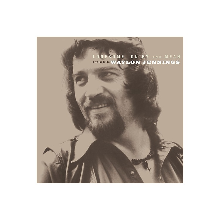AllianceLonesome On'ry and Mean: A Tribute To Waylon Jennings