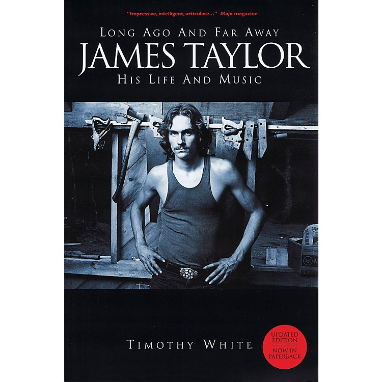 OmnibusLong Ago and Far Away - James Taylor: His Life and Music Omnibus Press Series Softcover