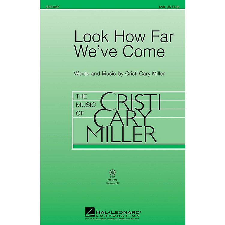 Hal LeonardLook How Far We've Come 2-Part Composed by Cristi Cary Miller
