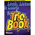 De Haske Music Look, Listen & Learn 1 - Trio Book De Haske Play-Along Book Series Arranged by Philip Sparke