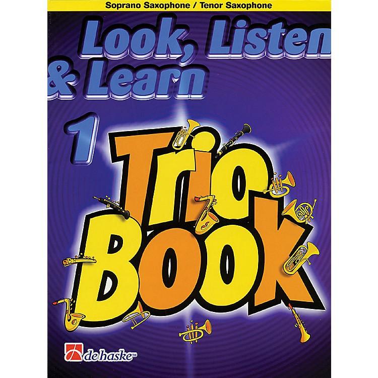 De Haske MusicLook, Listen & Learn 1 - Trio Book De Haske Play-Along Book Series Arranged by Philip Sparke