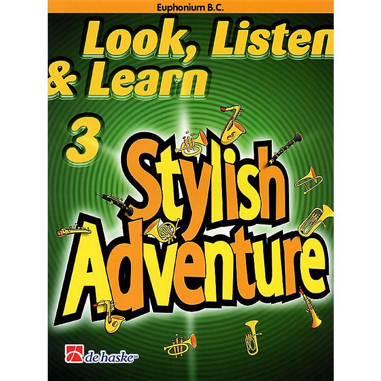 De Haske MusicLook, Listen & Learn Stylish Adventure Euphonium Bc Grade 3 Concert Band