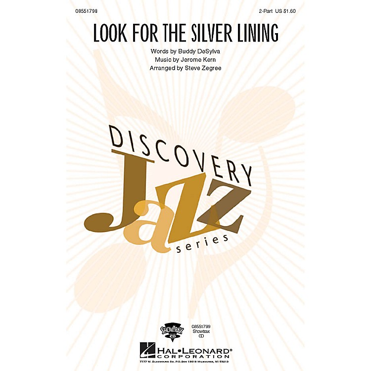 Hal LeonardLook for the Silver Lining 2-Part arranged by Steve Zegree