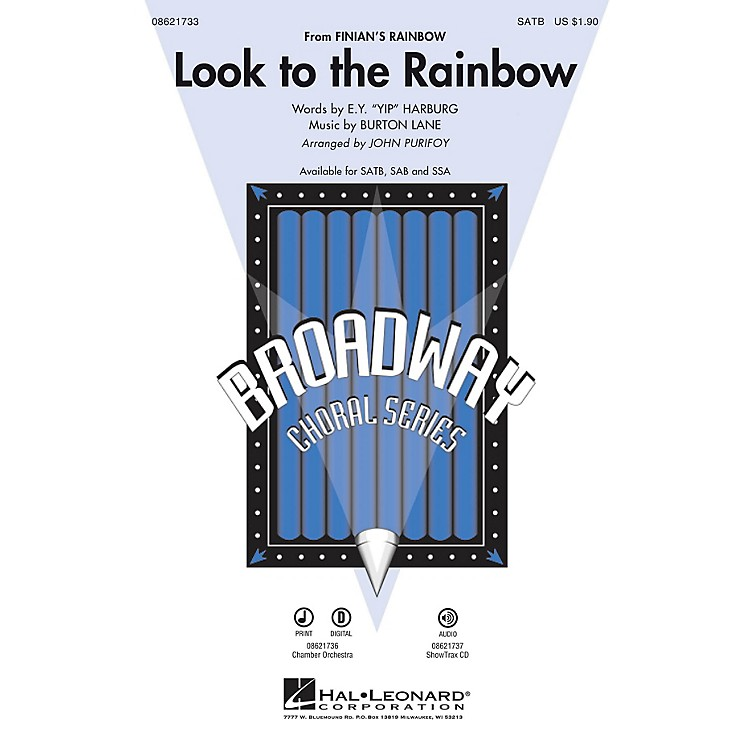 Hal LeonardLook to the Rainbow (from Finian's Rainbow) SATB arranged by John Purifoy