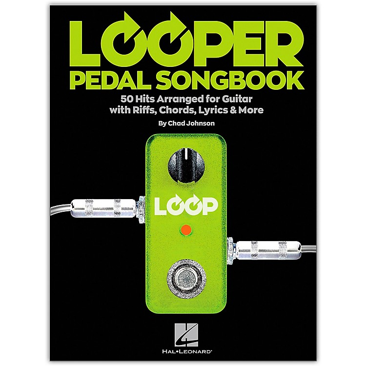 Hal Leonard Looper Pedal Songbook - 50 Hits Arranged for Guitar with Riffs, Chords, Lyrics & More