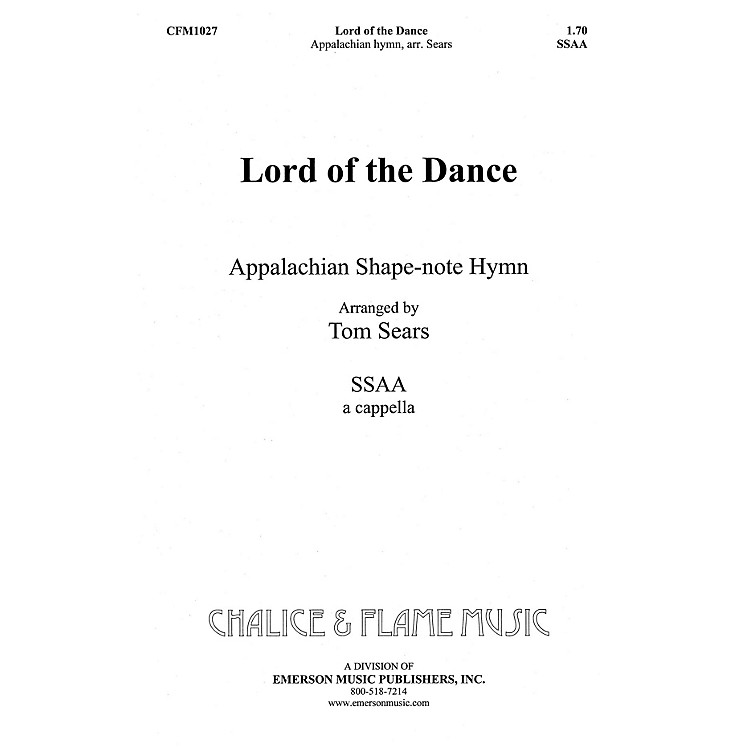 Hal LeonardLord of the Dance SSAA composed by Tom Sears