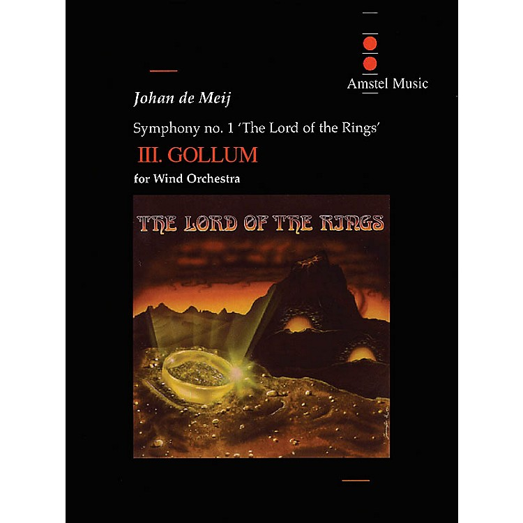 Amstel MusicLord of the Rings, The (Symphony No. 1) - Gollum - Mvt. III Concert Band Level 5-6 by Johan de Meij