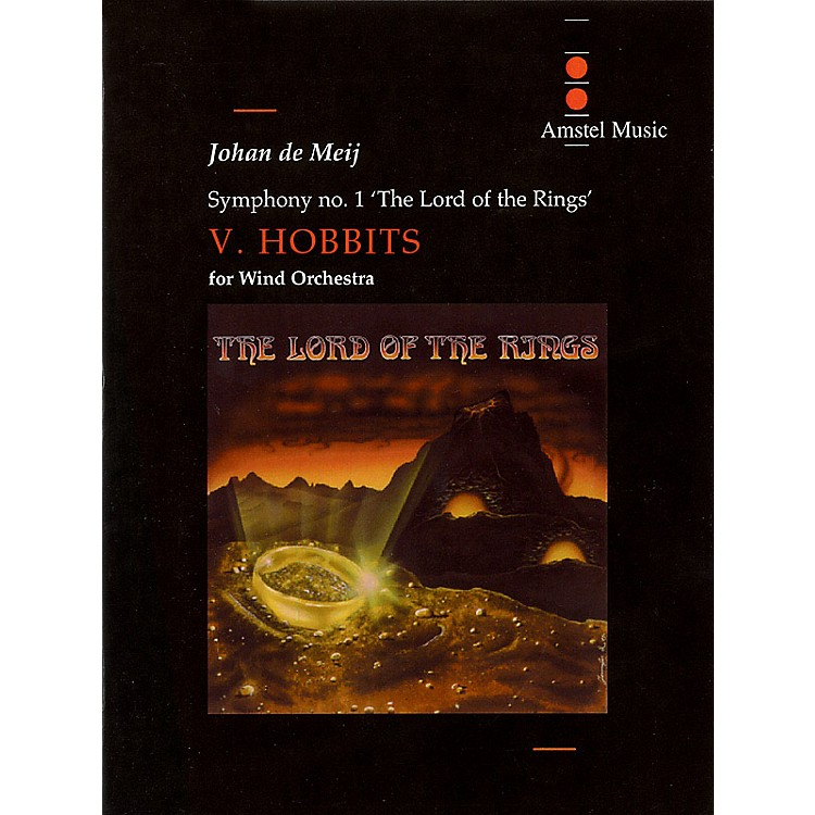 Amstel MusicLord of the Rings, The (Symphony No. 1) - Hobbits - Mvt. V Concert Band Level 5-6 by Johan de Meij