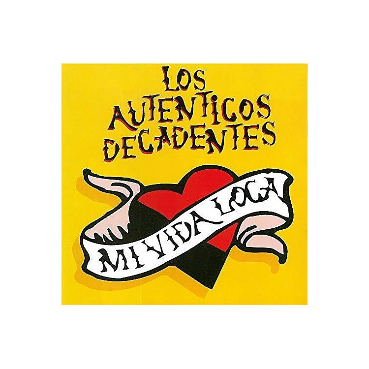 AllianceLos Autenticos Decadentes - Mi Vida Loca
