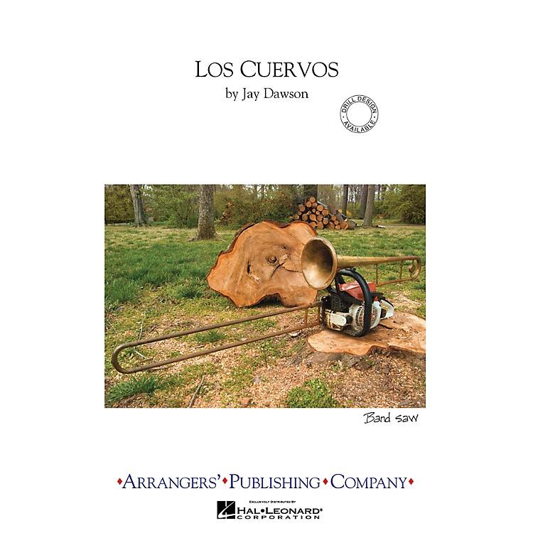 ArrangersLos Cuervos Marching Band Level 2.5 Arranged by Jay Dawson