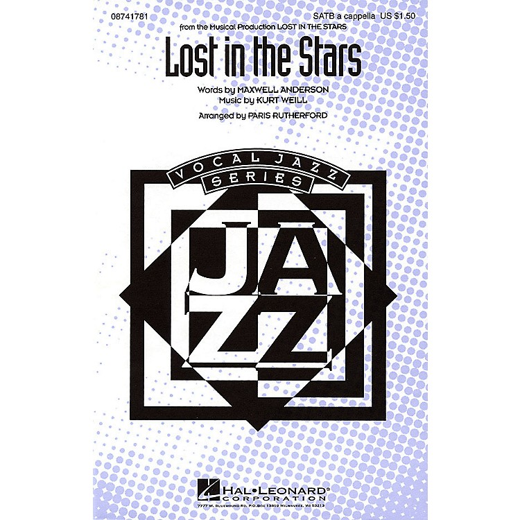 Hal Leonard Lost in the Stars SATB a cappella arranged by Paris Rutherford