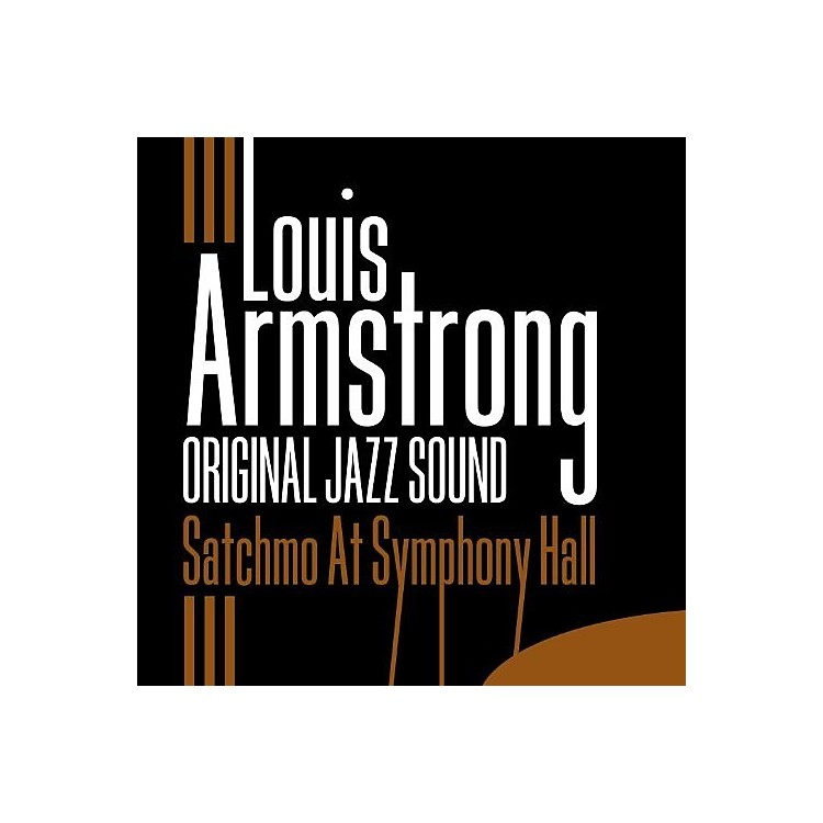 Alliance Louis Armstrong - Satchmo At Symphony Hall