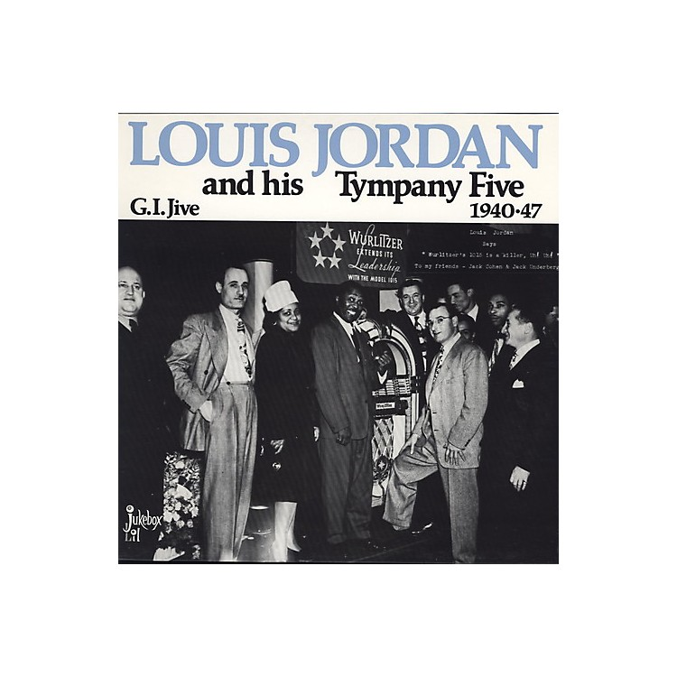 Alliance Louis Jordan - G.I. Jive 1940-47