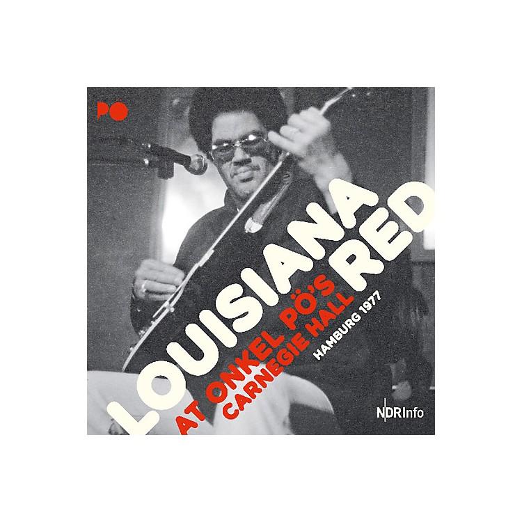 AllianceLouisiana Red - At Onkel Po's Carnegie Hall Hamburg 1977