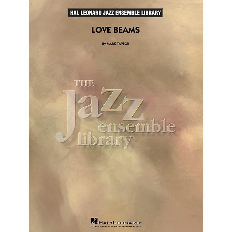 Hal LeonardLove Beams Jazz Band Level 4 Composed by Mark Taylor