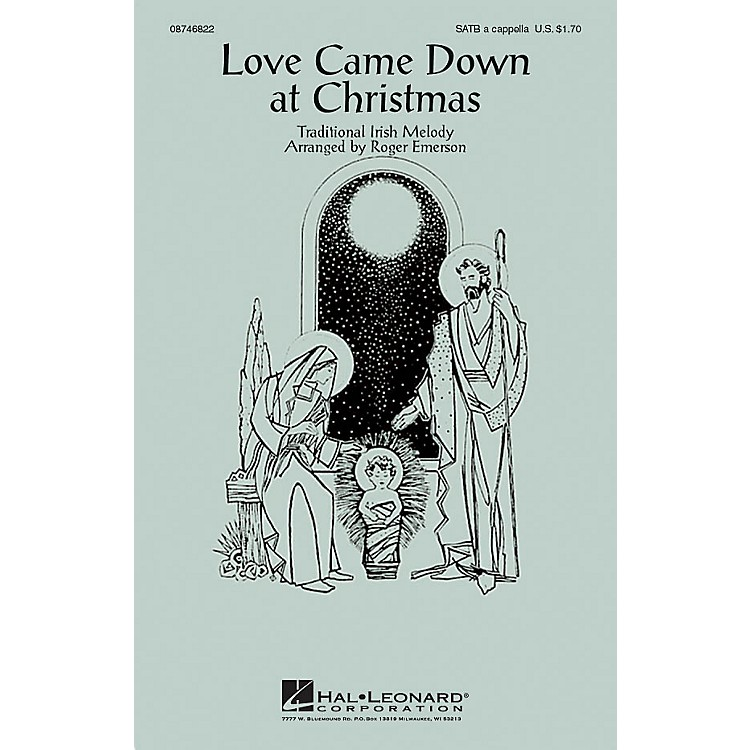 Hal LeonardLove Came Down at Christmas SATB arranged by Roger Emerson