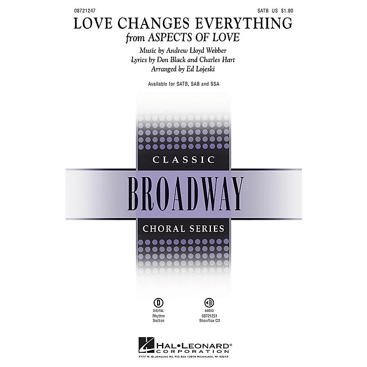 Hal Leonard Love Changes Everything (from Aspects of Love) SAB Arranged by Ed Lojeski