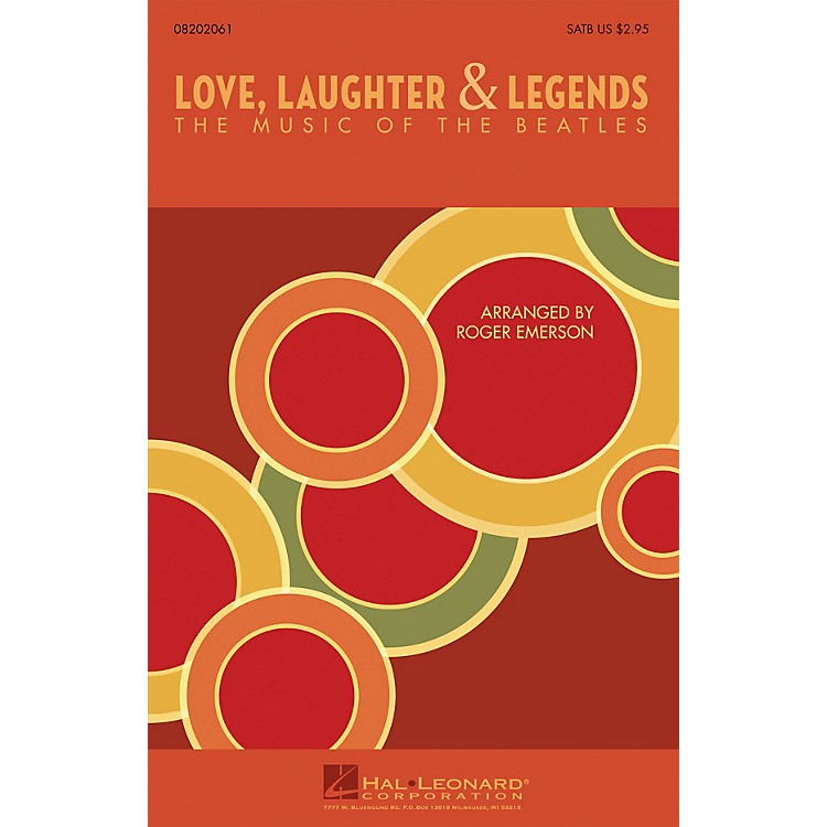 Hal LeonardLove, Laughter & Legends (The Music of the Beatles) SAB by The Beatles Arranged by Roger Emerson