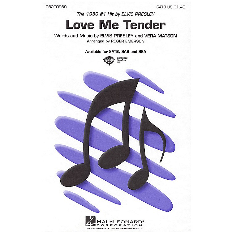 Hal LeonardLove Me Tender ShowTrax CD by Elvis Presley Arranged by Roger Emerson