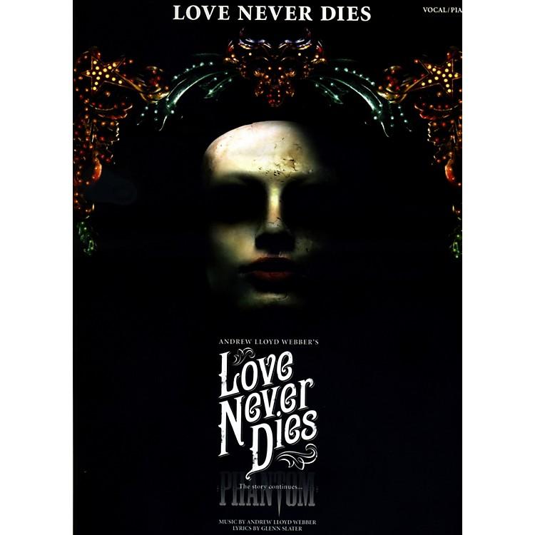 Hal LeonardLove Never Dies - Vocal Selections