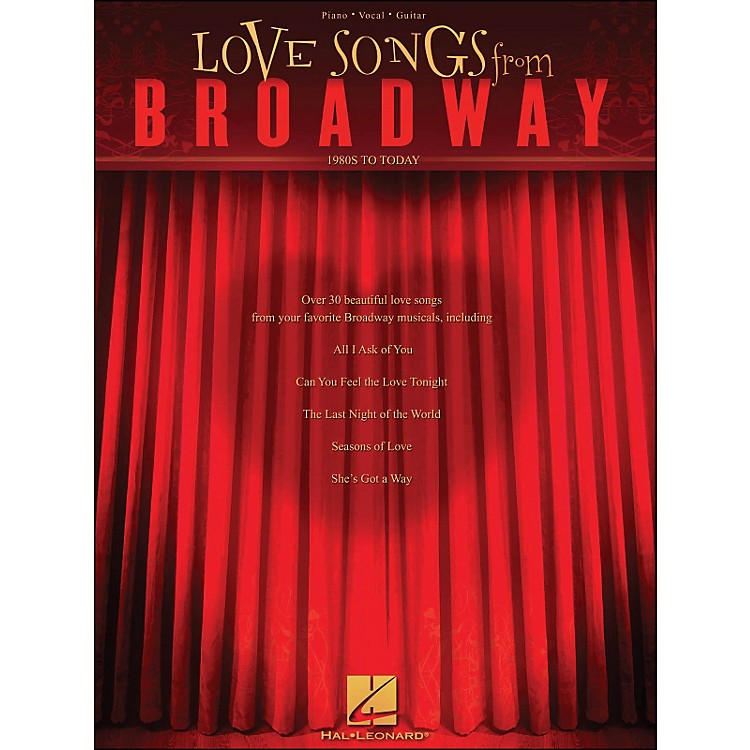 Hal LeonardLove Songs From Broadway - 1980s To Today arranged for piano, vocal, and guitar (P/V/G)