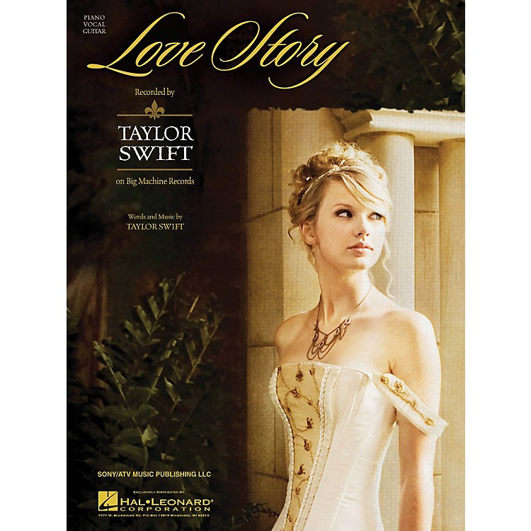 Hal LeonardLove Story by Taylor Swift arranged for piano, vocal and guitar