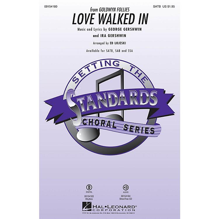 Hal LeonardLove Walked In SAB Arranged by Ed Lojeski