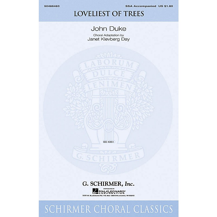 G. SchirmerLoveliest of Trees SSA arranged by Janet Day