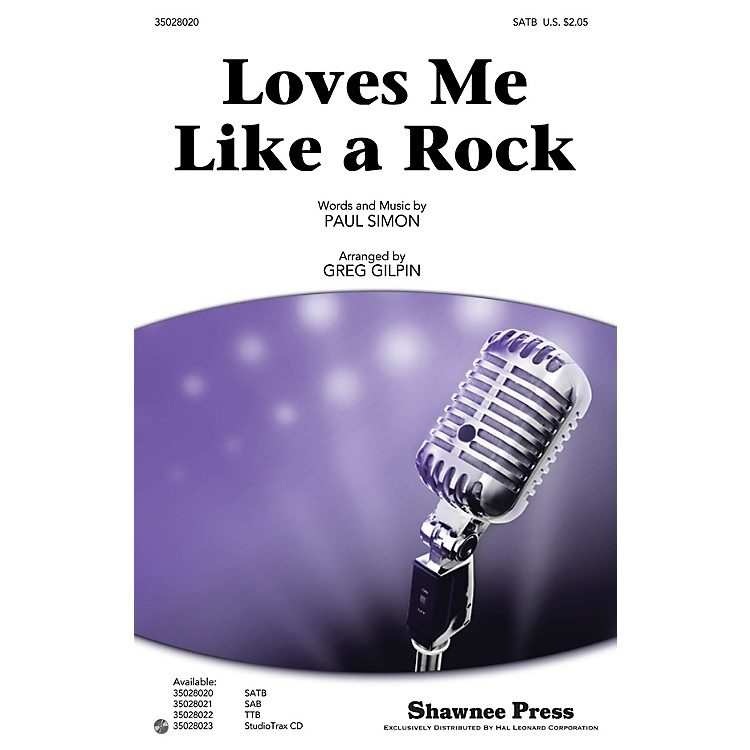 Shawnee Press Loves Me Like a Rock Studiotrax CD by Paul Simon Arranged by Greg Gilpin
