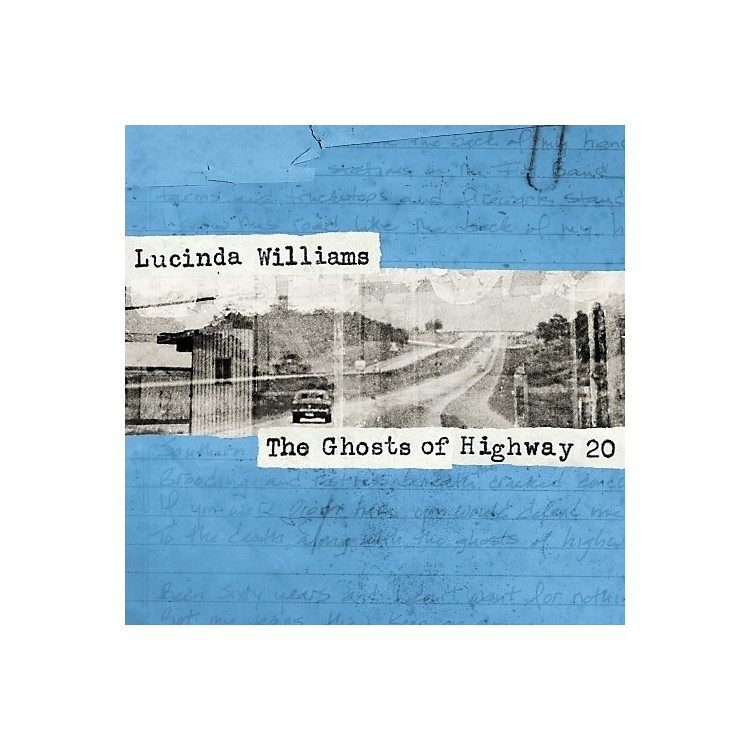 Alliance Lucinda Williams - The Ghosts Of Highway 20