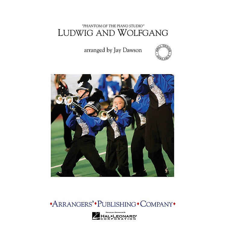 ArrangersLudwig and Wolfgang Marching Band Level 3 Arranged by Jay Dawson