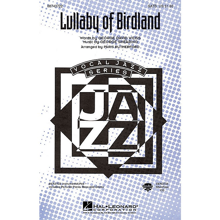 Hal LeonardLullaby Of Birdland IPAKR Arranged by Paris Rutherford