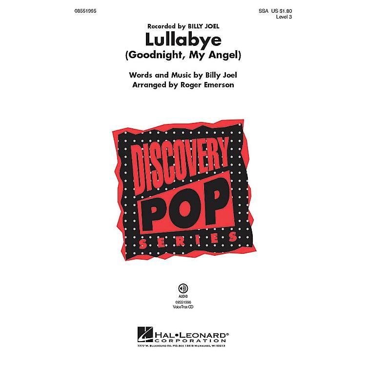 Hal LeonardLullabye (Goodnight, My Angel) Discovery Level 3 SSA by Billy Joel arranged by Roger Emerson