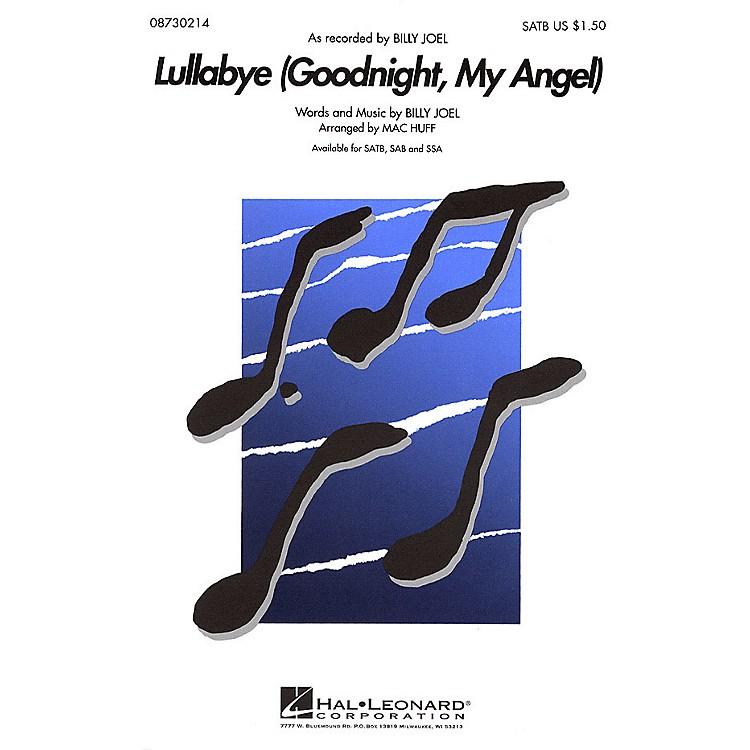 Hal LeonardLullabye (Goodnight, My Angel) SATB by Billy Joel arranged by Mac Huff