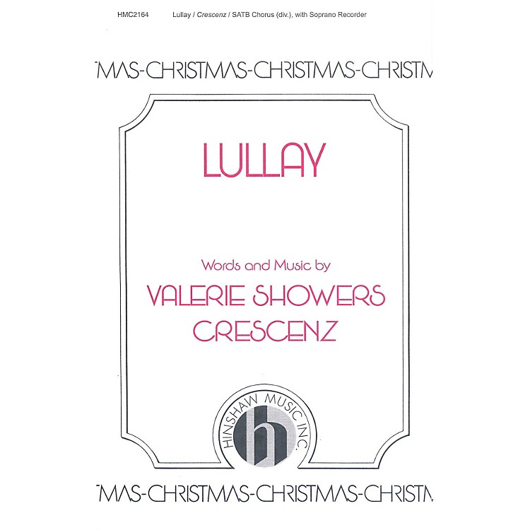 Hinshaw MusicLullay SSAATTBB composed by Valerie Crescenz