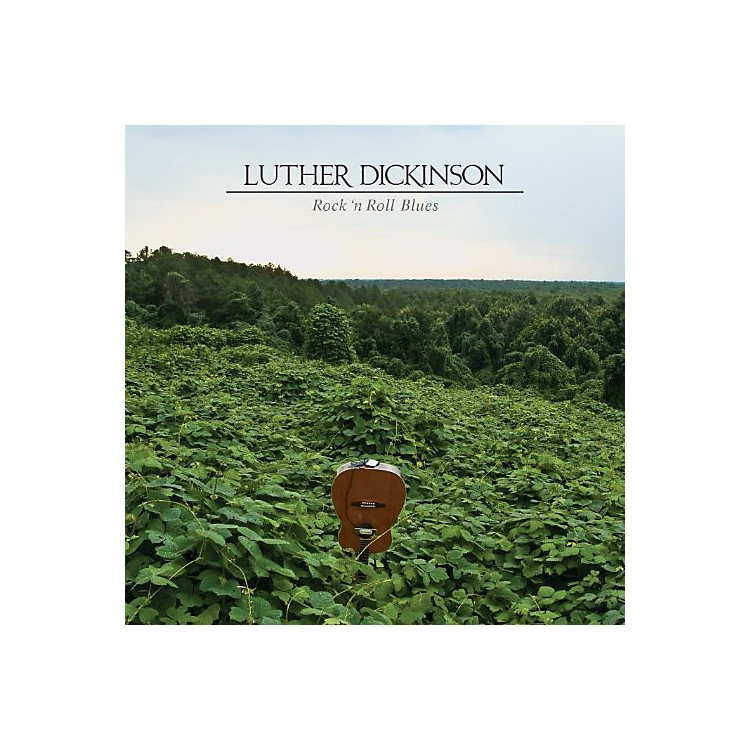 Alliance Luther Dickinson - Rock N Roll Blues