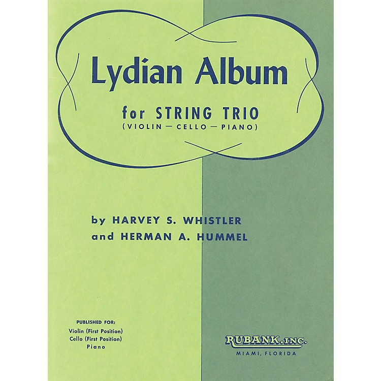 Rubank Publications Lydian Album (Violin, Cello and Piano) Ensemble Collection Series Arranged by Harvey S. Whistler