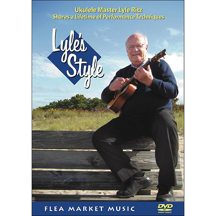 Hal Leonard Lyle's Style: Ukulele Master Lyle Ritz Shares A Lifetime Of Performance Technique (DVD)