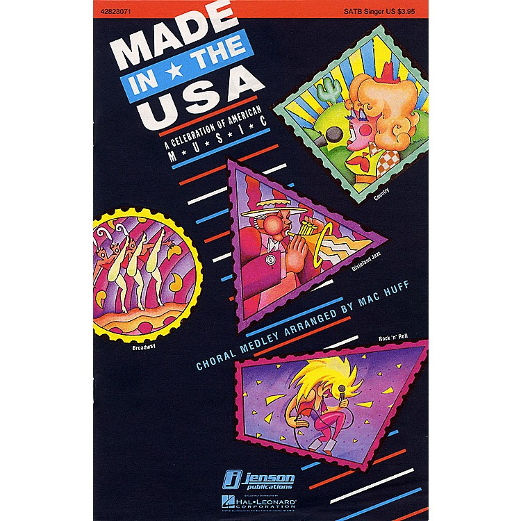 Hal LeonardMade in the USA (Feature Medley) SATB Score Arranged by Mac Huff