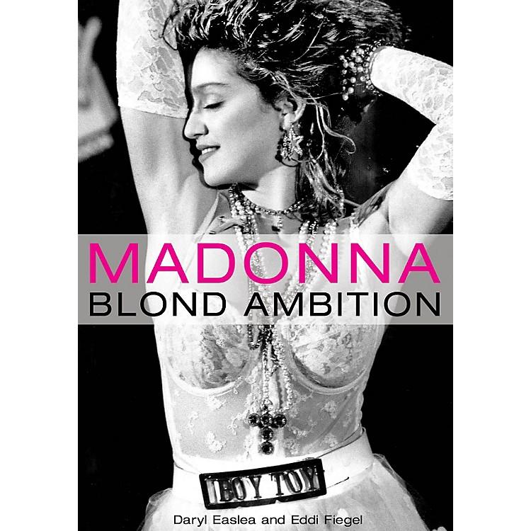 Hal LeonardMadonna - Blond Ambition book